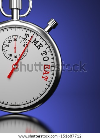 "Time To Eat Concept. Stopwatch with ""Time To Eat"" slogan on a blue background. 3D Render. - stock photo"