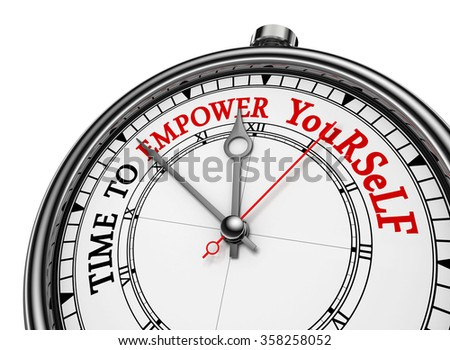Time to empower yourself red message on concept clock, isolated on white background