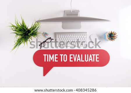 TIME TO EVALUATE Search Find Web Online Technology Internet Website Concept - stock photo