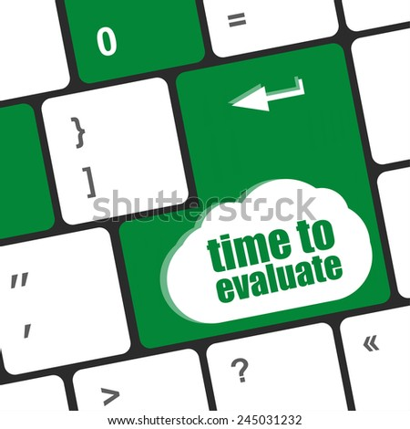time to evaluate word on computer keyboard - social network concept - stock photo