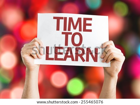 Time to Learn card with colorful background with defocused lights - stock photo
