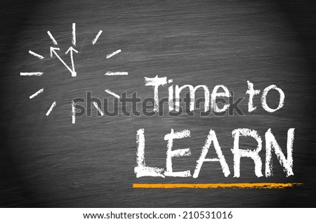 Time to Learn - chalkboard with clock and text - stock photo
