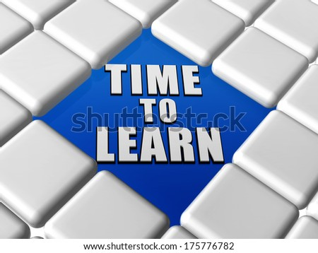 time to learn - 3d letters over blue between grey boxes keyboard, education growth concept - stock photo