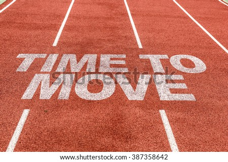 Time to Move written on running track