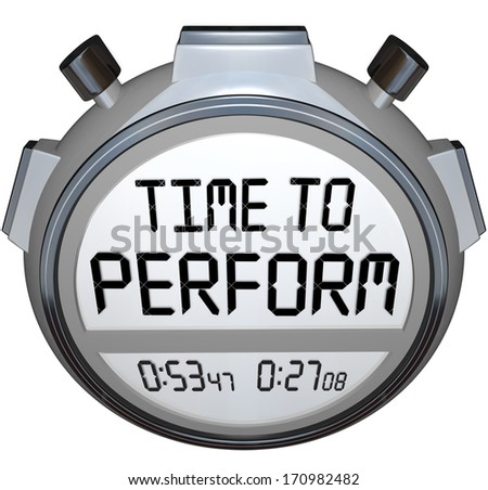 Time to Perform Words Stopwatch Timer Clock Do Task Job