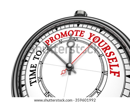 Time to promote yourself motivation on concept clock, isolated on white background