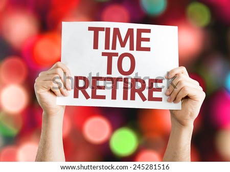 Time to Retire card with colorful background with defocused lights - stock photo