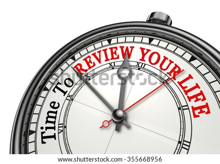 Time to review your life red word on concept clock, isolated on white background