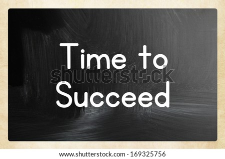 time to  succeed - stock photo