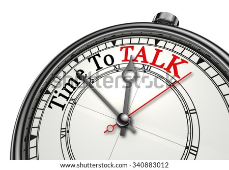 Time to talk red word on concept clock, isolated on white background