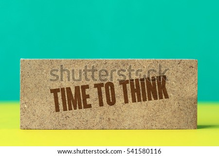 Time To Think, Business Concept