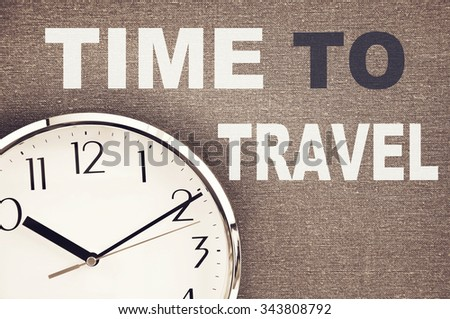 Time to Travel  - stock photo