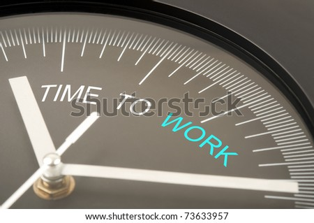 Time to work text on clock - stock photo