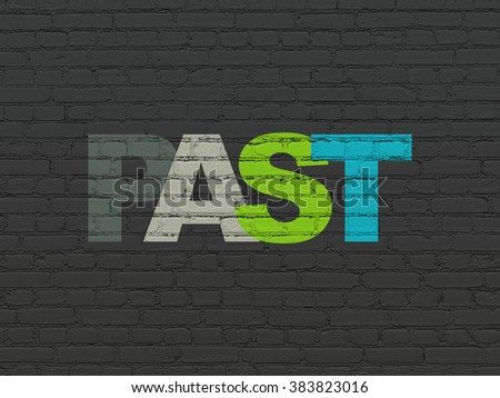 Timeline concept: Past on wall background - stock photo