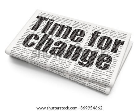 Timeline concept: Time for Change on Newspaper background - stock photo