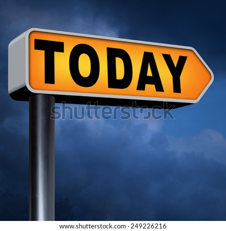today agenda concert event or theatre data playing and now available data program schedule road sign arrow  - stock photo