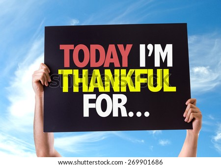 Today Im Thankful For... card with sky background - stock photo