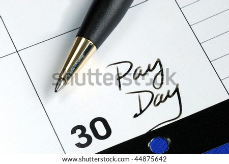 Today is the pay day of the month - stock photo