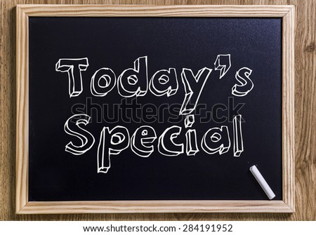 Today's special - New chalkboard with 3D outlined text - on wood - stock photo
