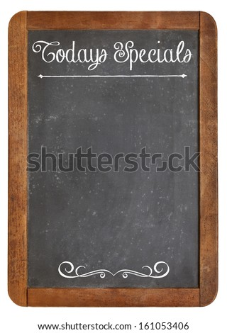 Today Specials - white chalk menu sign on a vintage slate blackboard isolated on white - stock photo
