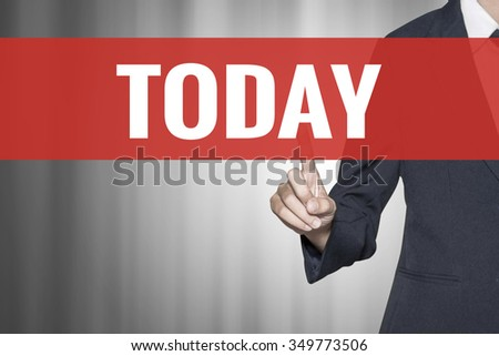 Today word on virtual screen push by business woman red tab - stock photo