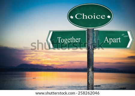 Together and Apart directions. Opposite traffic sign. - stock photo