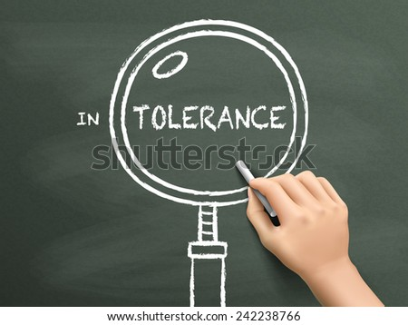 tolerance word with magnifying glass drawn by hand over chalkboard  - stock photo