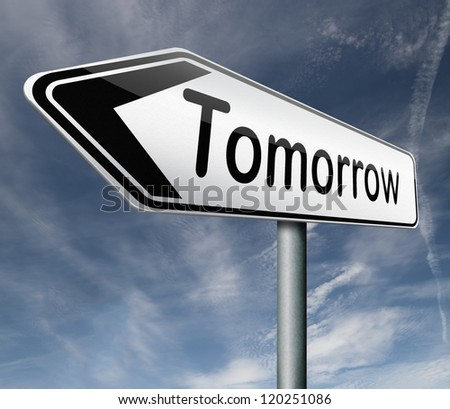 tomorrow what will the future bring a new beginning icon button next day