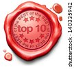 top 10 charts list pop poll result and award winners chart ranking music hits best top quality rating prize winner icon red wax seal stamp - stock photo