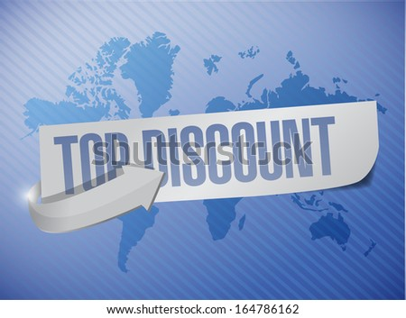 top discount message sign illustration design over a world map background - stock photo