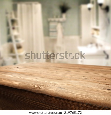 top of table of wood and bathroom  - stock photo