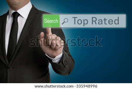 Top Rated browser is operated by businessman concept.