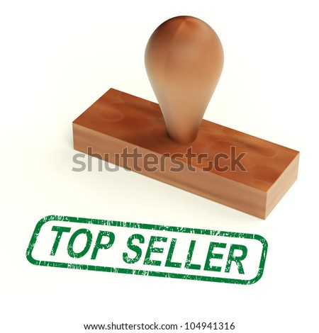 Top Seller Rubber Stamp Showing Best Services And Products - stock photo