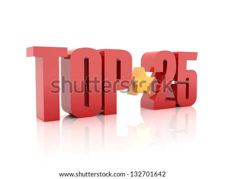 Top twenty-five red word  isolated on white background. 3D illustration.