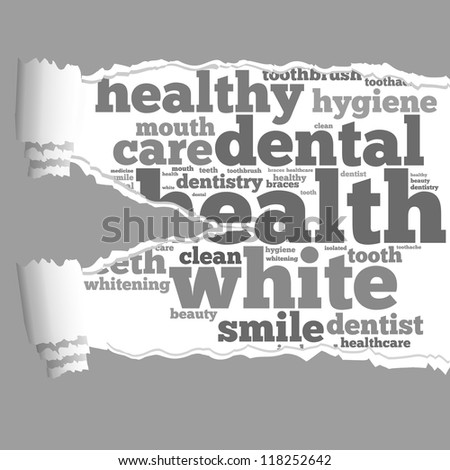 Torn Paper with dental info-text graphics and arrangement concept on white background (word cloud) - stock photo