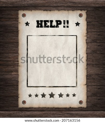Torn Wild West wanted help poster on old wooden wall  - stock photo
