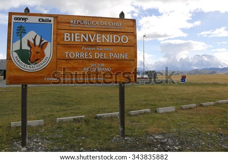 TORRES DEL PAINE, CHILE - APRIL 4, 2015: Sign at the entrance of Torres del Paine National Park, Patagonia, Chile