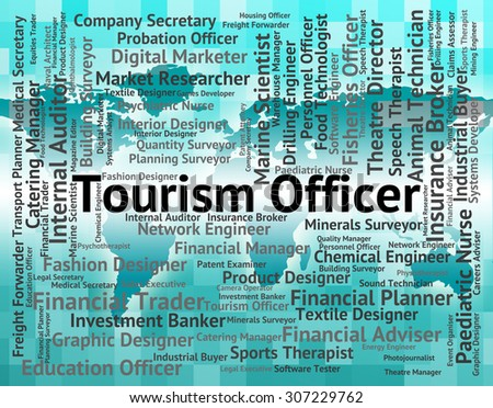 Tourism Officer Meaning Position Administrator And Employee