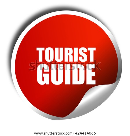 tourist guide, 3D rendering, red sticker with white text - stock photo