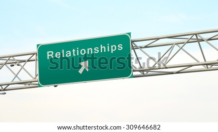 Towards more relationships - Freeway sign