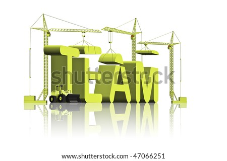 tower cranes constructing 3d word team as a metaphor for team building working team team work business team cooperation - stock photo