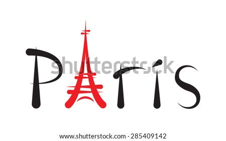 Tower Eiffel with Paris lettering - stock photo