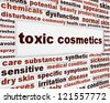 Toxic cosmetics warning message background. Artificial ingredients dangerous poster design - stock vector