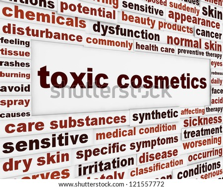 Toxic cosmetics warning message background. Artificial ingredients dangerous poster design - stock photo