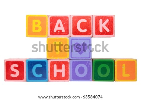 toy letters that spell back to school against a white background with clipping path - stock photo
