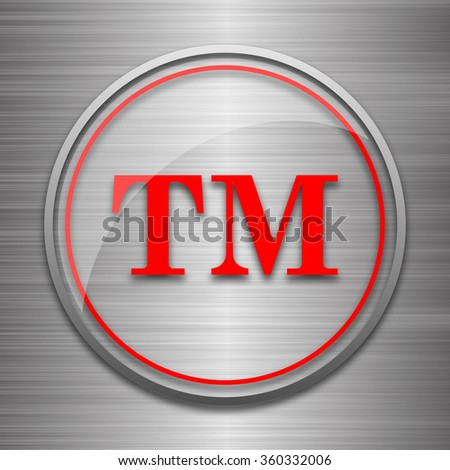 Trade mark icon. Internet button on metallic background.  - stock photo
