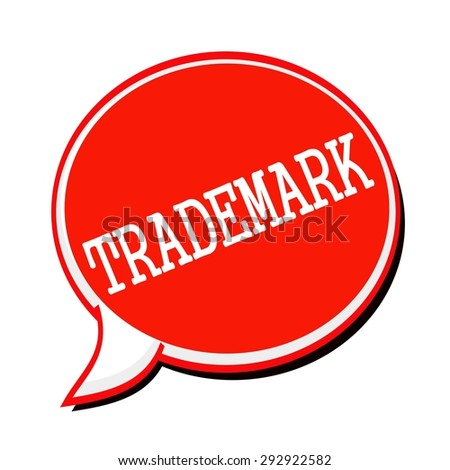 TRADEMARK white stamp text on red Speech Bubble - stock photo