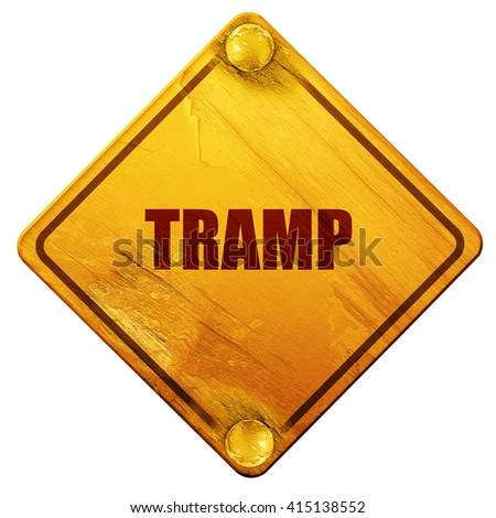 tramp sign background, 3D rendering, isolated grunge yellow road - stock photo