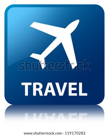 Travel glossy blue reflected square button - stock photo