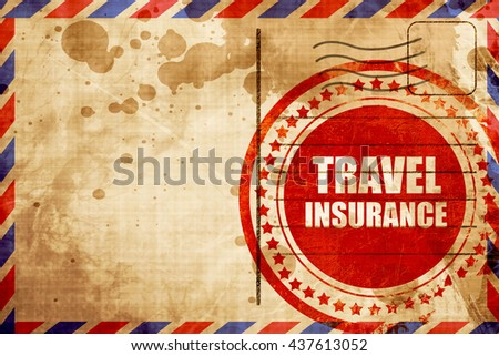 travel insurance, red grunge stamp on an airmail background - stock photo